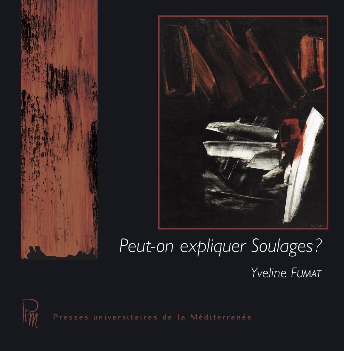 Couve Peut-on expliquer Soulages?