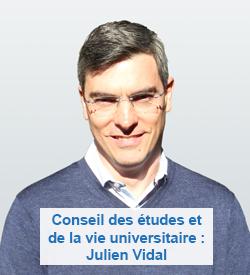 Conseil des études et de la vie universitaire : Julien Vidal