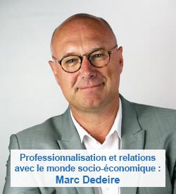 Professionnalisation et relations avec le monde socio-économique : Marc Dedeire
