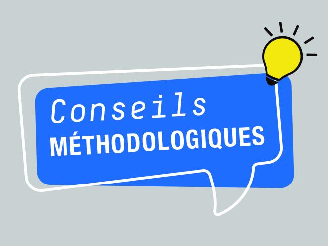 Conseils méthodologiques