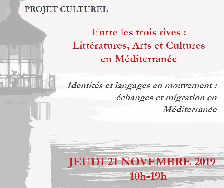 Identités et langages en mouvement : échanges et migration en Méditerranée, aura lieu le JEUDI 21 NOVEMBRE 2019 de 10h à 19h, Salle Camproux, Site universitaire de la Route de Mende.