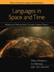 Languages in Space and Time: Models and Methods from Complex Systems Theory: Models and Methods from Complex Systems Theory