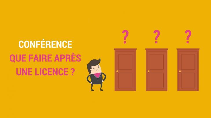 Conférence que faire après une licence ?